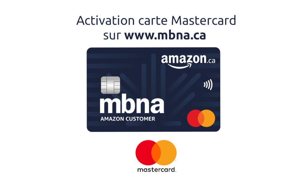 www.mbna.ca activation carte mastercard